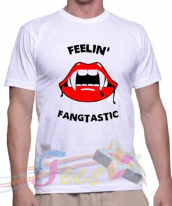 Best T Shirt Fellin Fangtastic Unisex On Sale