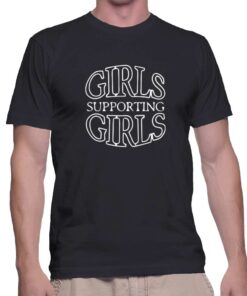 Best T Shirt Girls Supporting Girls Unisex On Sale