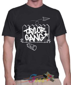 Best T Shirt Taylor Gang Unisex On Sale