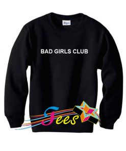 Cheap Graphic Bad Girls Club Sweatshirt