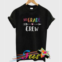 3rd Grade Crew Teacher T-Shirt