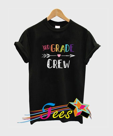 3rd Grade Crew Teacher T-Shirt
