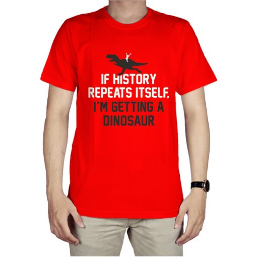 If History Repeats Itself T-Shirt