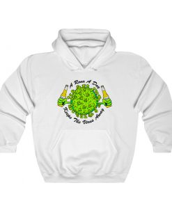 A Rona A Day Keep The Virus Away Hoodie