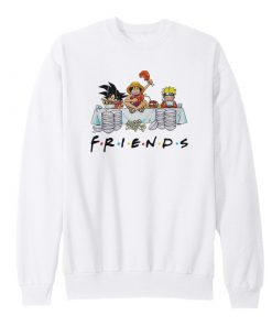 Anime Friends Son Goku Luffy Naruto Sweatshirt