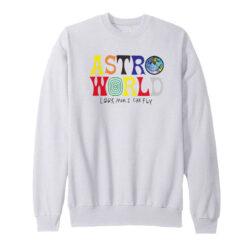 Astroworld Look Mom I Can Fly Sweatshirt