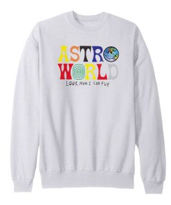 Astroworld Look Mom I Can Fly Sweatshirt