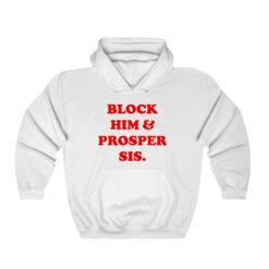 Block Him & Prosper Sis Hoodie