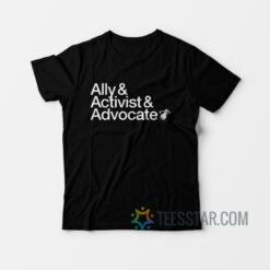 COURT CULTURE Ally Activist Advocat T-Shirt