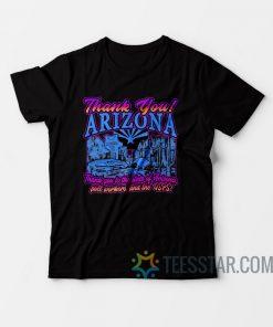 Thank You Arizona T-Shirt