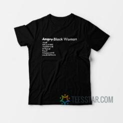 Angry Black Woman T-Shirt