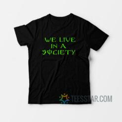 We Live In Society Monster Energy T-Shirt