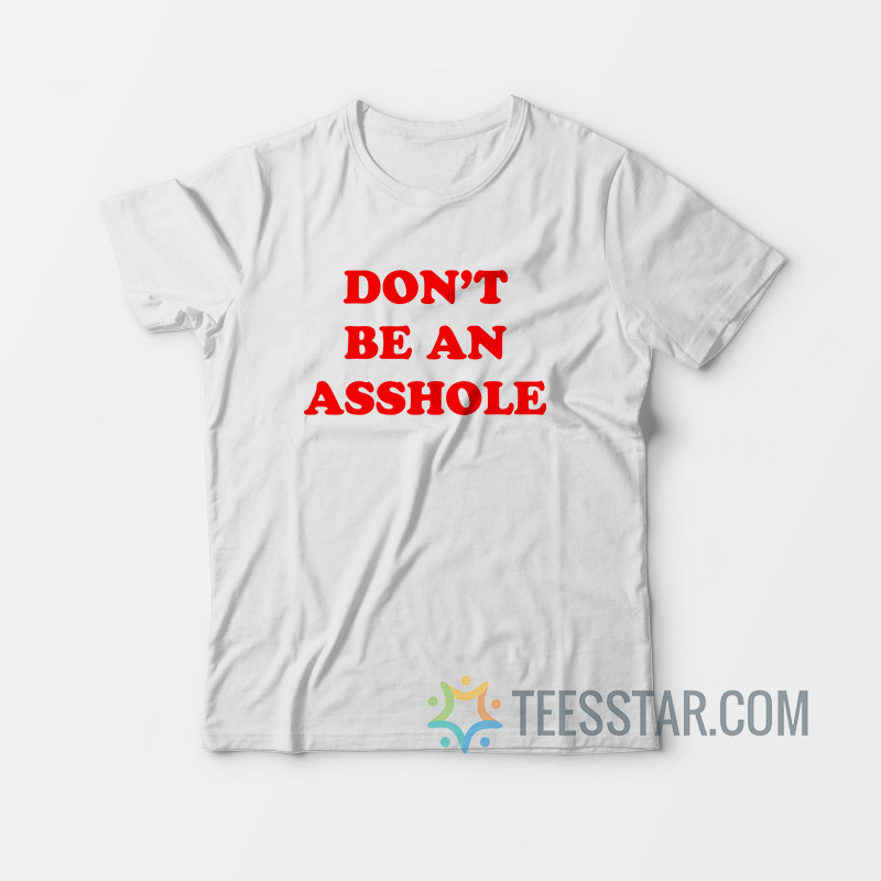 Dont Be An Asshole - Home