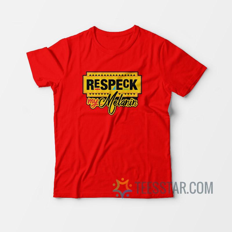 Respect My Melanin - Home