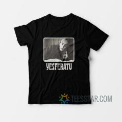 Yesferatu Graf Orlok Nosferatu T-Shirt