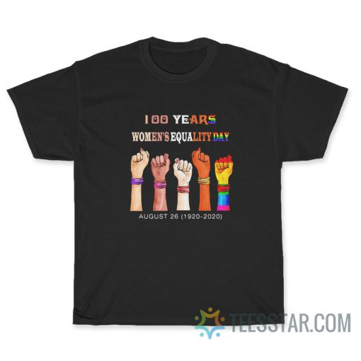 100 Years Women's Equality Day T-Shirt
