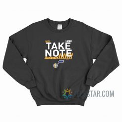 2021 Playoffs Utah Jazz Take Note Sweatshirt
