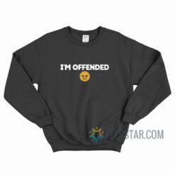 Aaron Rodgers I'm Offended Sweatshirt
