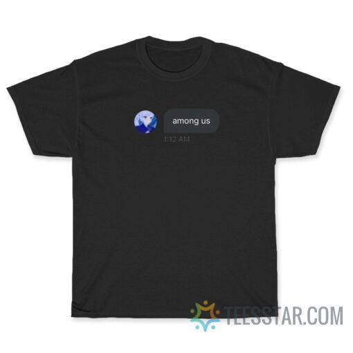 Among Us Tweet T-Shirt