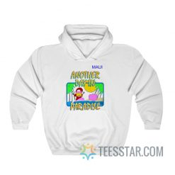 Another Day In Paradise Soda Man Hoodie