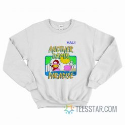 Another Day In Paradise Soda Man Sweatshirt