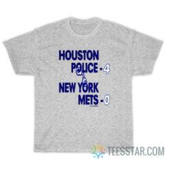 1986 Playoffs Houston Police 4 New York Mets 0 T-Shirt