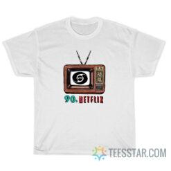 90s Netflix T-Shirt For Unisex