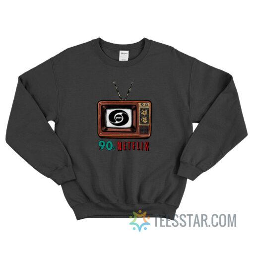 90s Netflix Sweatshirt