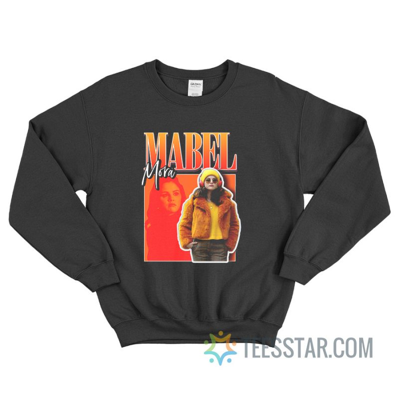 Mabel Mora Selena Gomez Sweatshirt