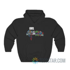 And That's How I Saved The World Hoodie